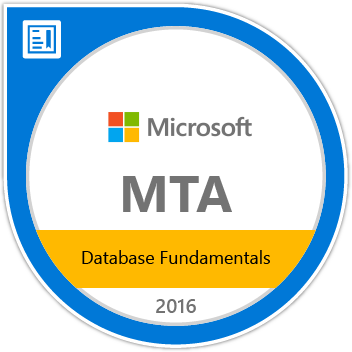 MTA: Database Fundamentals - Certified 2016